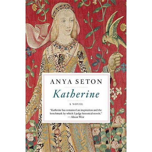 Katherine - by  Anya Seton (Paperback) - image 1 of 1