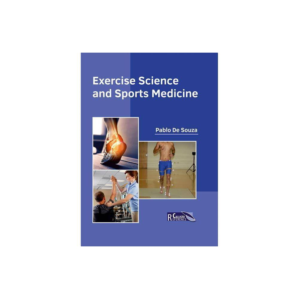 Exercise Science and Sports Medicine - (Hardcover)
