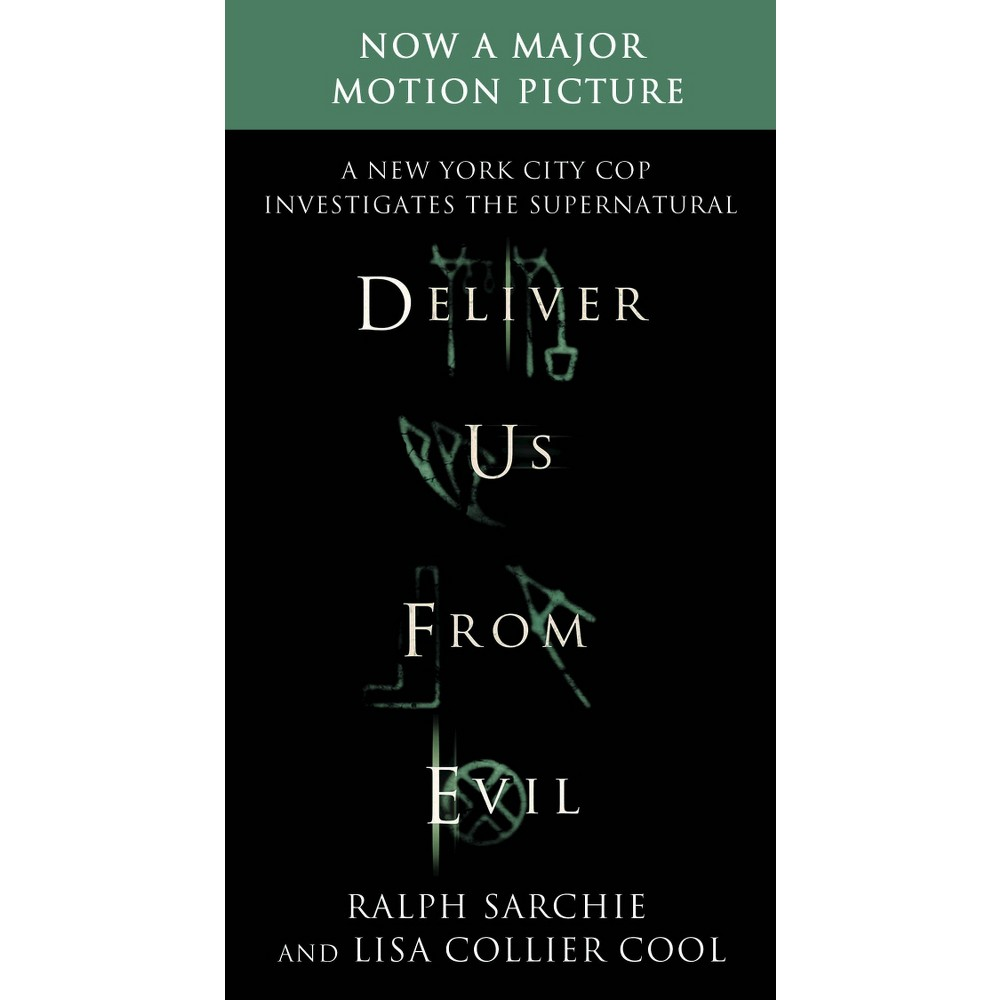 Deliver Us from Evil: A New York City Cop Investigates the Supernatural (Paperback) by Ralph Sarchie