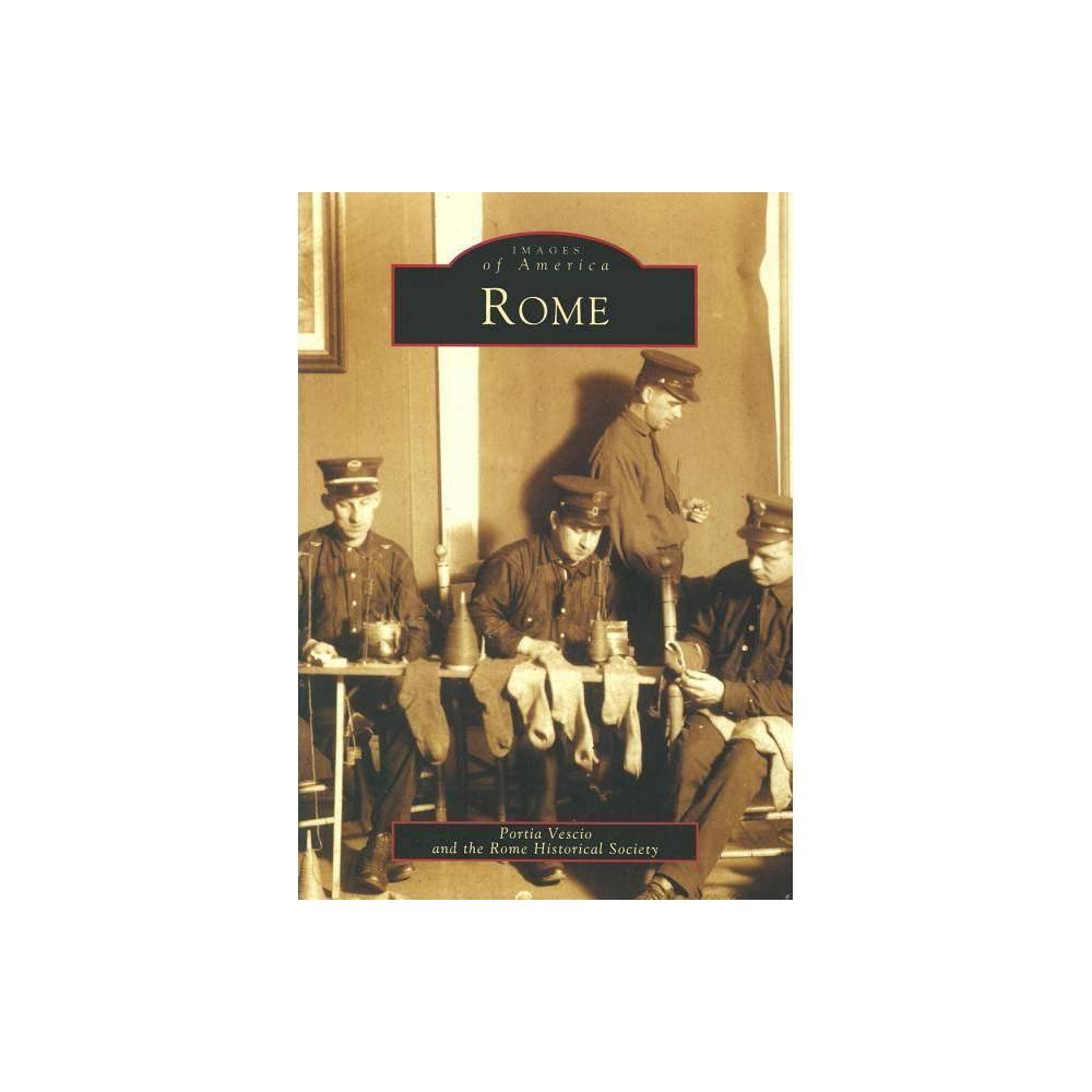 Rome By Portia Vescio Rome Historical Society Paperback