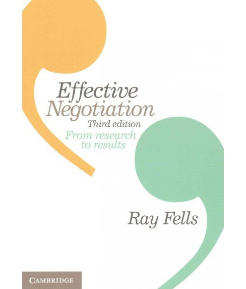 Effective Negotiation : From Research to Results (Paperback) (Ray Fells) - image 1 of 1