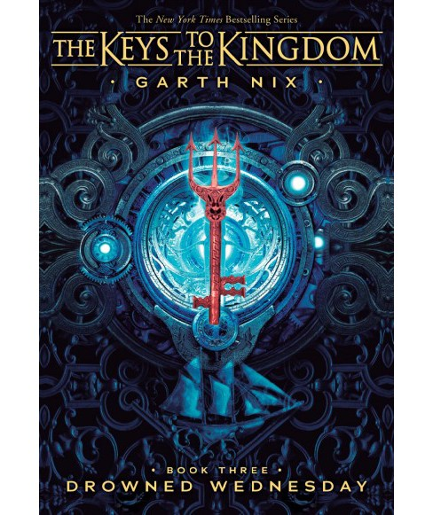 Drowned Wednesday -  (The Keys to the Kingdom) by Garth Nix (Paperback) - image 1 of 1