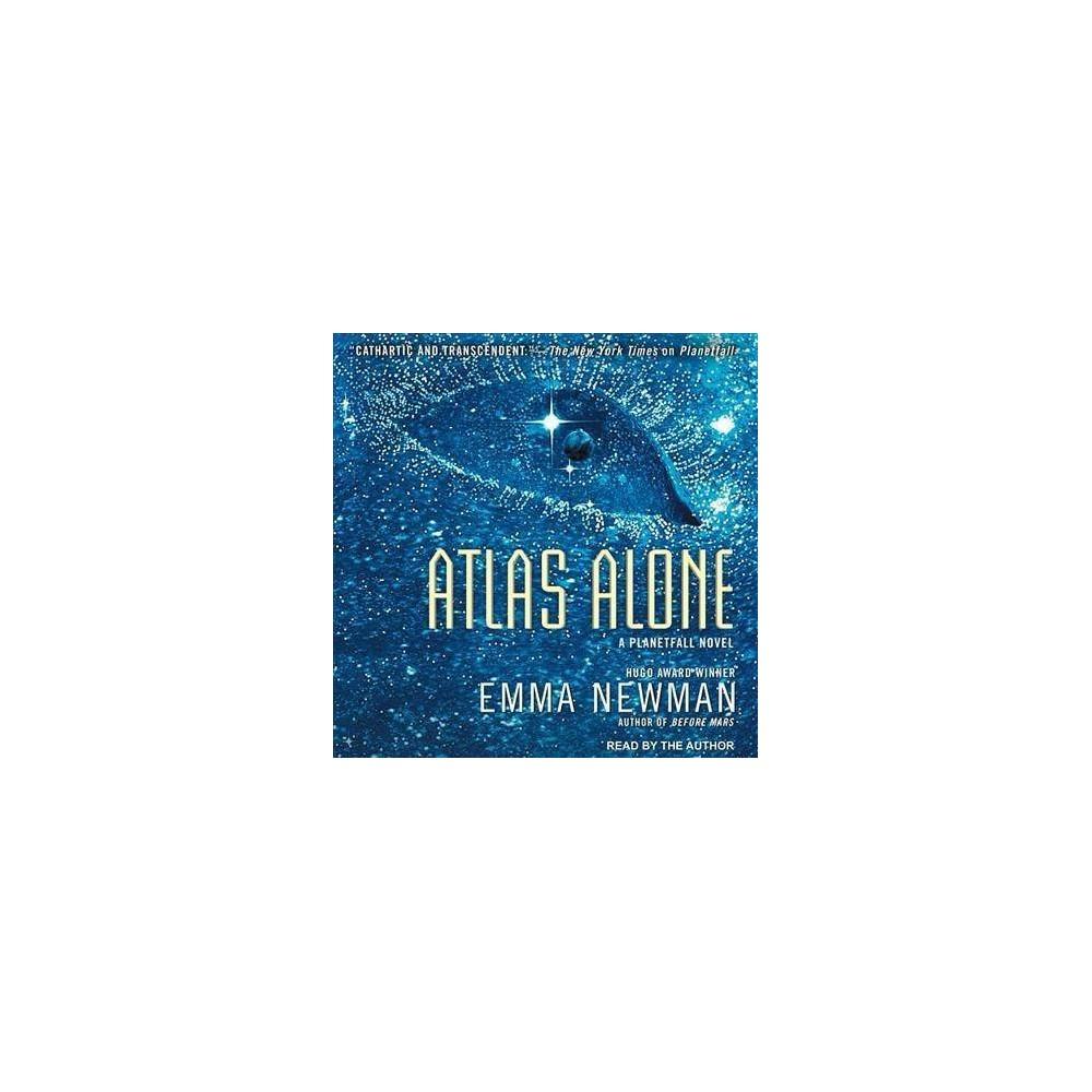 Atlas Alone - Unabridged (Planetfall) by Emma Newman (CD/Spoken Word)