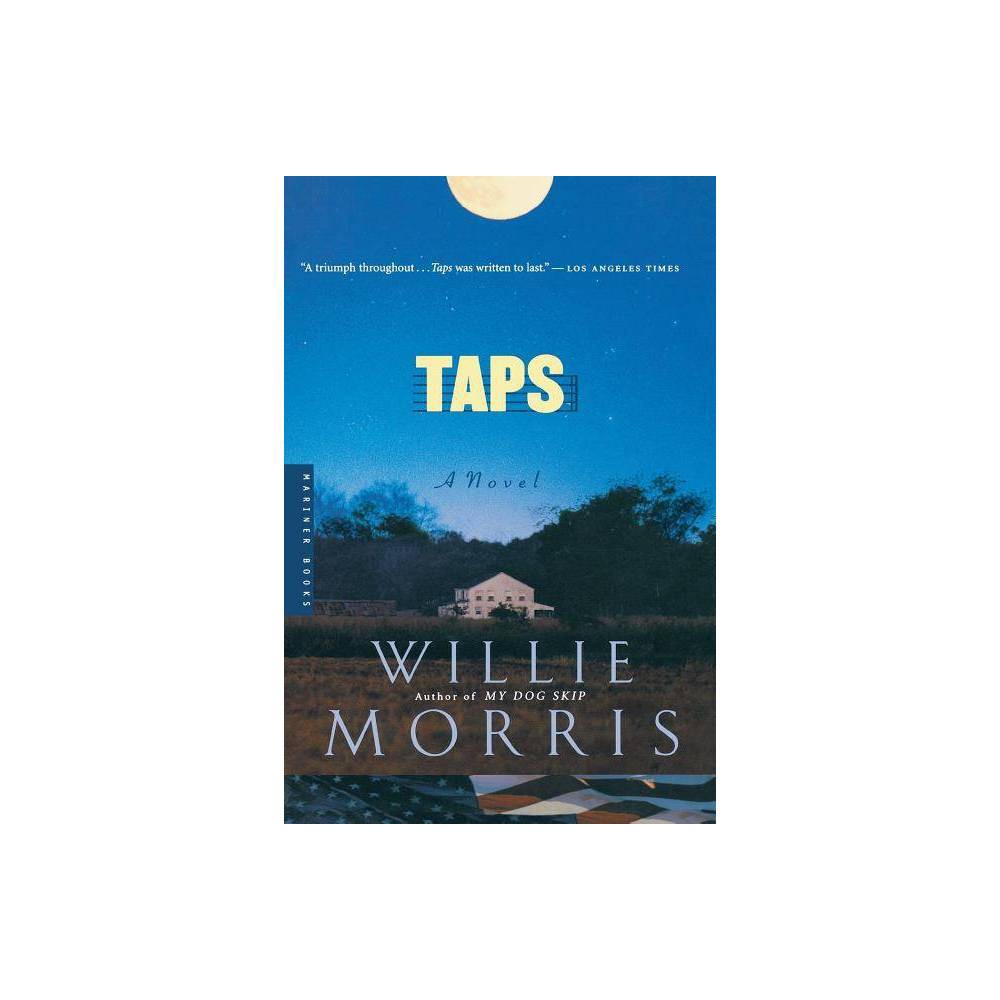 Taps By Willie Morris Paperback