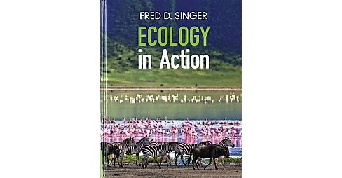 Ecology in Action (Hardcover) (Fred D. Singer) - image 1 of 1