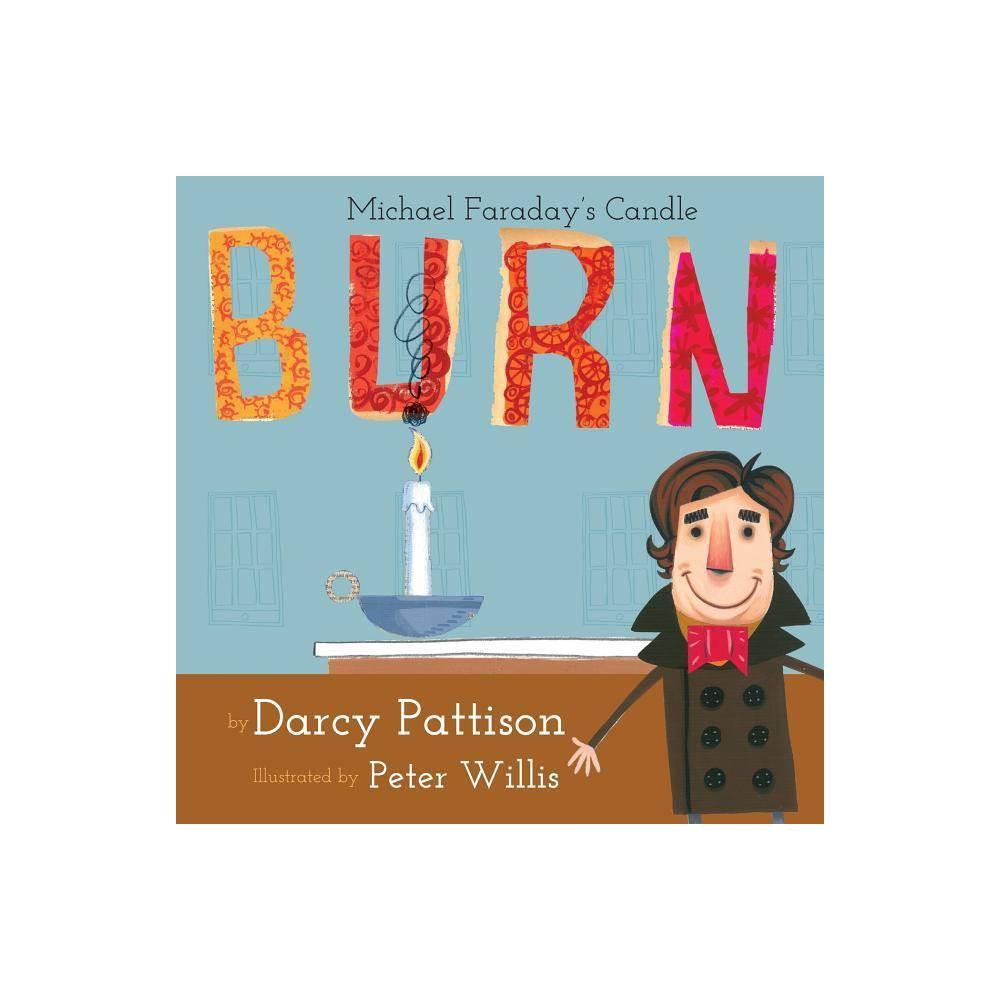 Burn By Darcy Pattison Paperback