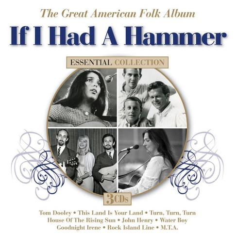 Various - If I Had a Hammer: The Great American Folk Album (CD) - image 1 of 1