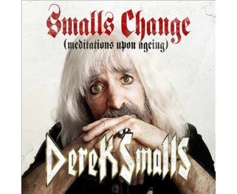 Derek Smalls - Smalls Change (Meditations Upon Agein (CD) - image 1 of 1