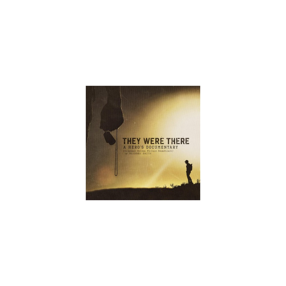 Granger Smith - They Were There A Hero's Documentary (CD)