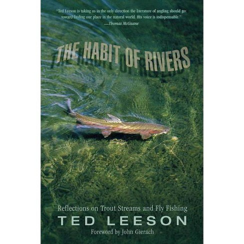 Habit of Rivers - by  Ted Leeson (Paperback) - image 1 of 1