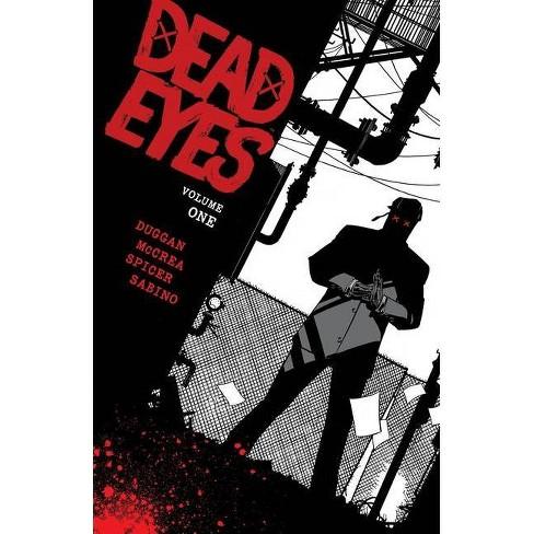 Dead Eyes Volume 1 - by  Gerry Duggan (Paperback) - image 1 of 1