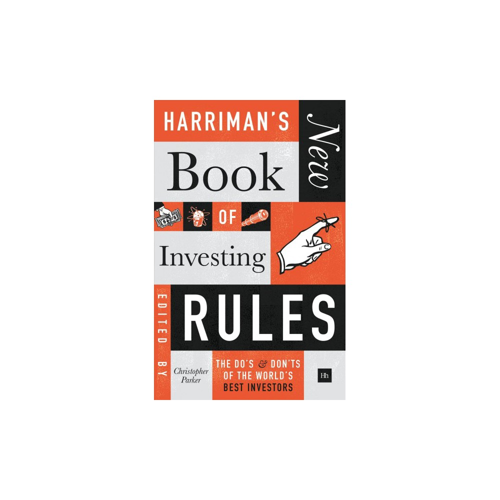 Harriman's New Book of Investing Rules : The Do's & Don'ts of the World's Best Investors (Hardcover)