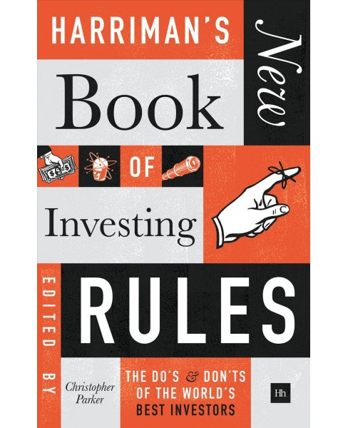 Harriman's New Book of Investing Rules : The Do's & Don'ts of the World's Best Investors (Hardcover) - image 1 of 1