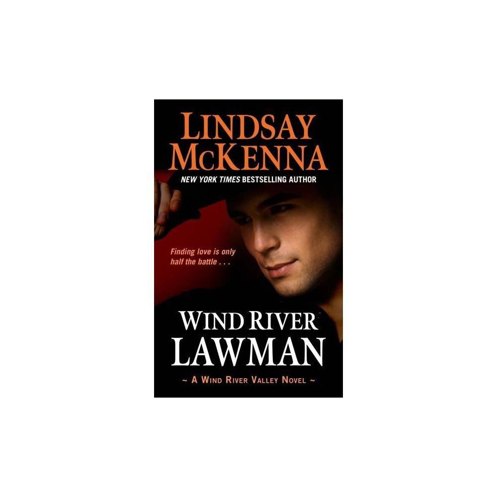 Wind River Lawman - by Lindsay McKenna (Hardcover)