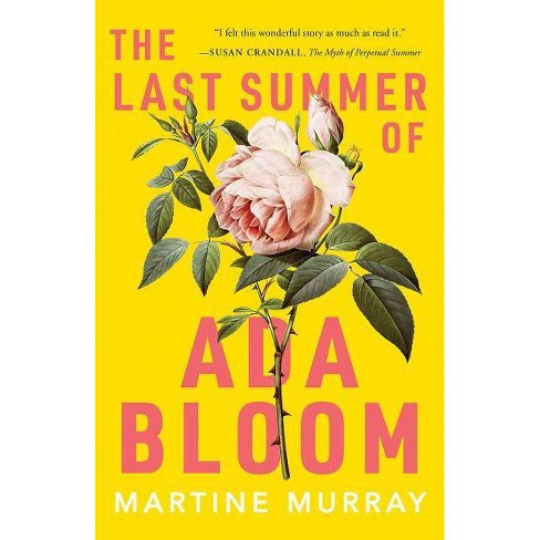 The Last Summer of ADA Bloom - by  Martine Murray (Paperback) - image 1 of 1