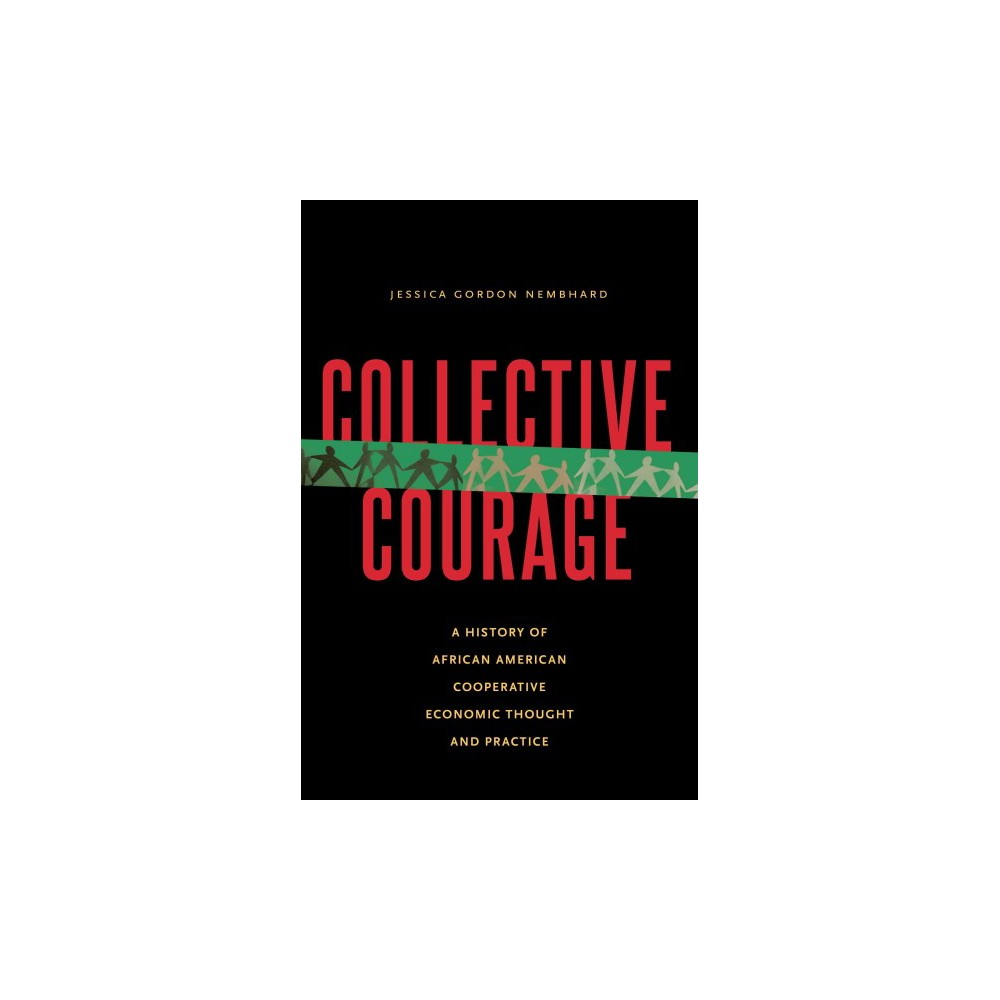 Collective Courage (Paperback)