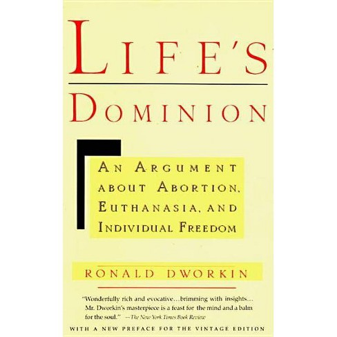 Life's Dominion - by  Ronald Dworkin (Paperback) - image 1 of 1
