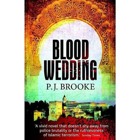 Blood Wedding - by  P J Brooke (Hardcover) - image 1 of 1