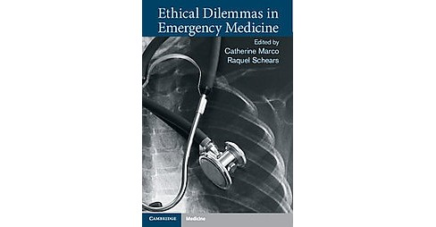 Ethical Dilemmas in Emergency Medicine (Paperback) - image 1 of 1