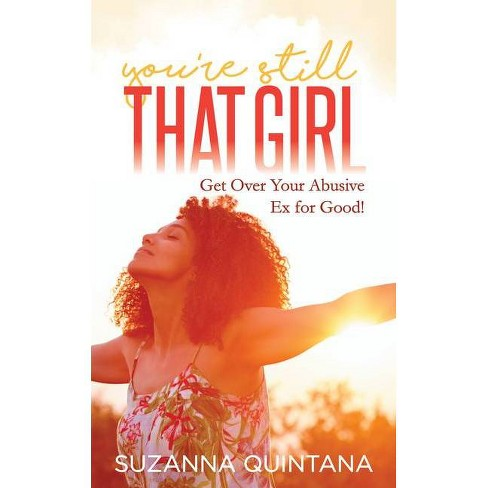 You're Still That Girl - by  Suzanna Suzanna (Paperback) - image 1 of 1