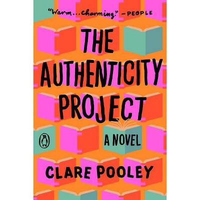 Authenticity Project - by Clare Pooley (Paperback)