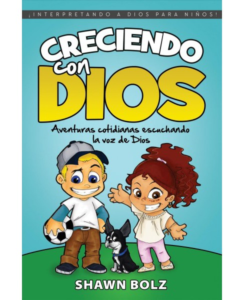 Creciendo con Dios/ Growing Up with God : Aventuras Cotidianas Escuchando La Voz De Dios/ Everyday - image 1 of 1