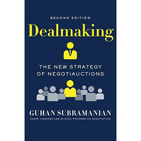 Dealmaking - 2nd Edition by  Guhan Subramanian (Hardcover) - image 1 of 1