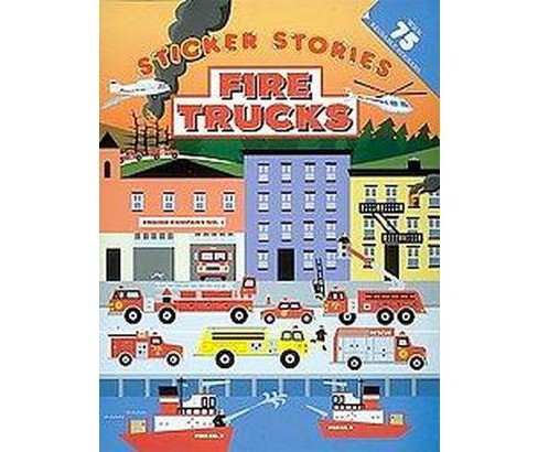 Fire Trucks : Sticker Stories (Paperback) - image 1 of 1