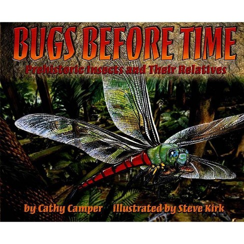 Bugs Before Time - by  Cathy Camper (Hardcover) - image 1 of 1