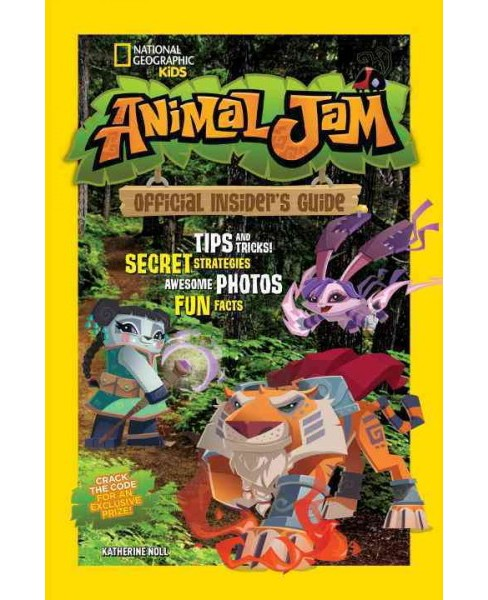 Animal Jam : Official Insider's Guide (Paperback) (Katherine Noll) - image 1 of 1