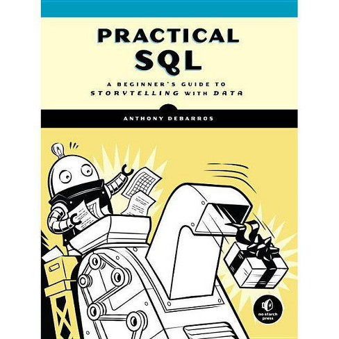 Practical SQL - by  Anthony Debarros (Paperback) - image 1 of 1