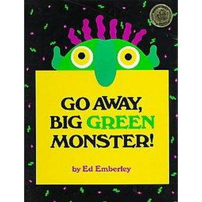 Go Away, Big Green Monster! (Hardcover)by Ed Emberley