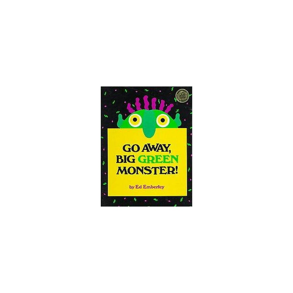 Go Away, Big Green Monster! (Hardcover) by Ed Emberley