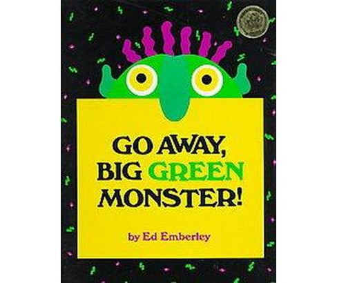 Go Away, Big Green Monster! (Hardcover) by Ed Emberley - image 1 of 1