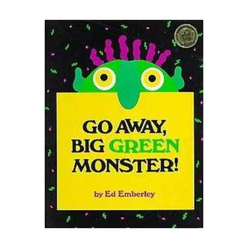 Go Away, Big Green Monster! (Hardcover) By Ed Emberley : Target