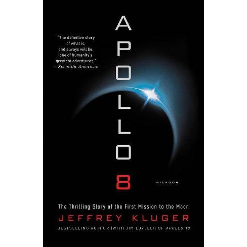 Apollo 8 - by  Jeffrey Kluger (Paperback) - image 1 of 1