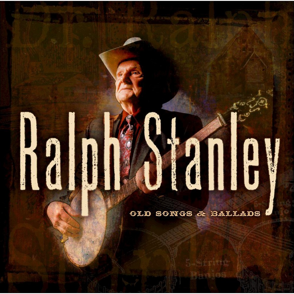 Ralph Stanley - Old Songs & Ballads:Vol 1 (CD)