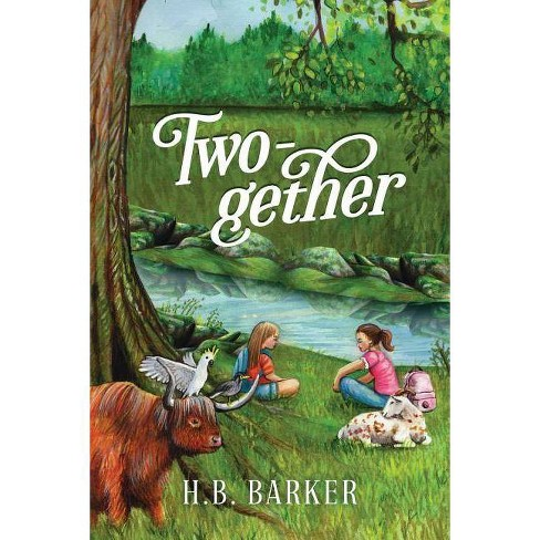 Two-gether - by  H B Barker (Paperback) - image 1 of 1