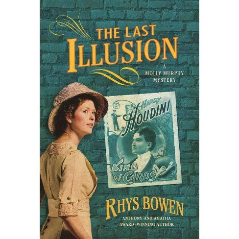 The Last Illusion - (Molly Murphy Mysteries) by  Rhys Bowen (Paperback) - image 1 of 1