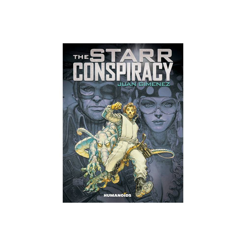 The Starr Conspiracy By Juan Gimenez Hardcover