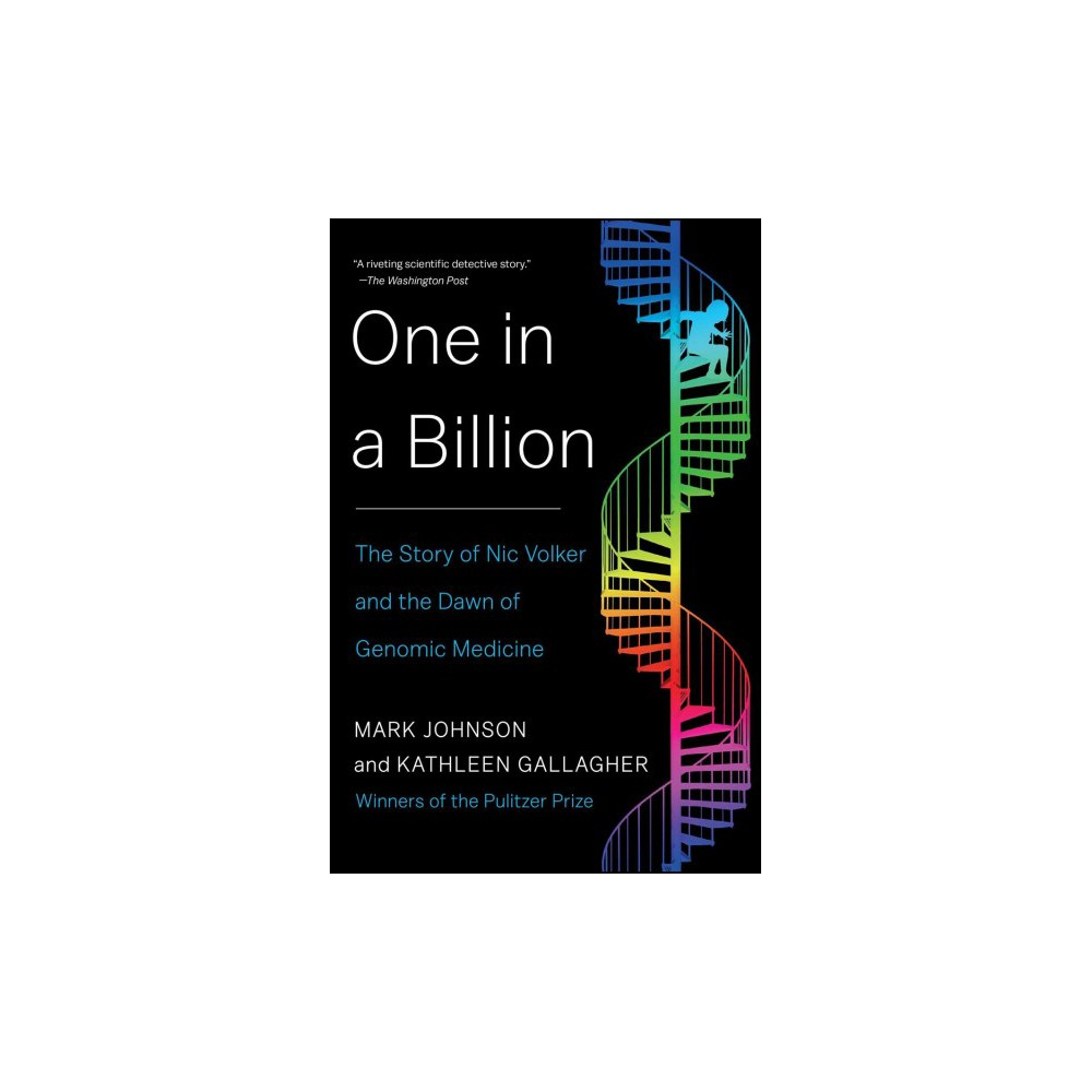 One in a Billion : The Story of Nic Volker and the Dawn of Genomic Medicine (Reprint) (Paperback) (Mark