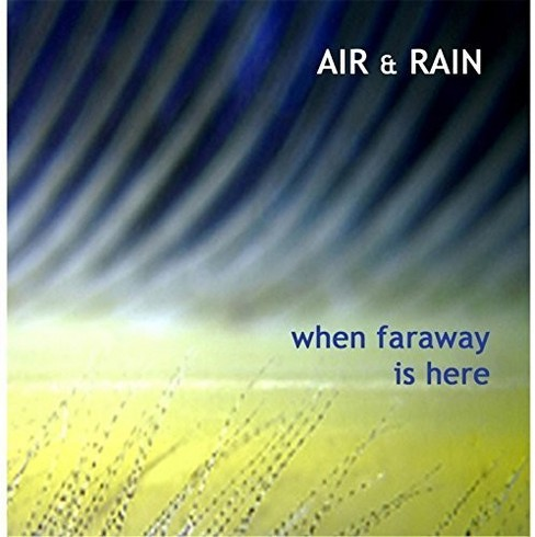 Air & rain - When faraway is here (CD) - image 1 of 1