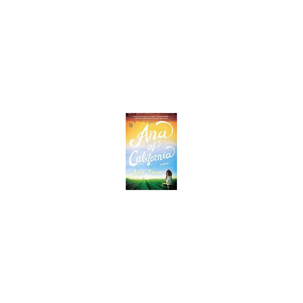 Ana of California (Paperback) (Andi Teran)