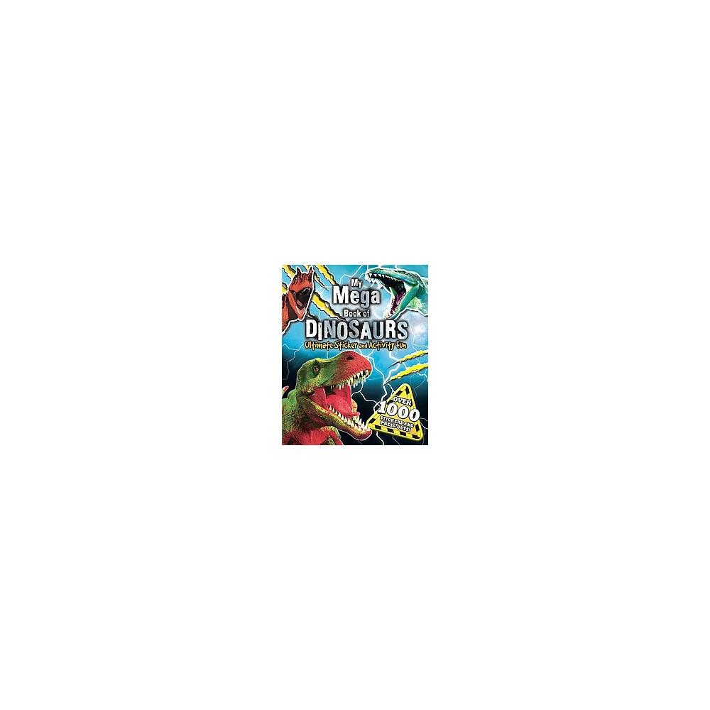 My Mega Book of Dinosaurs : Mega Meat-eaters (Paperback)