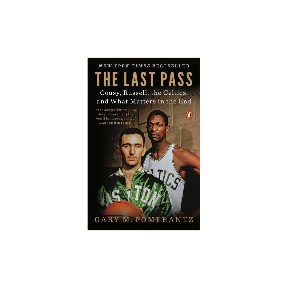The Last Pass - by Gary M. Pomerantz (Paperback)