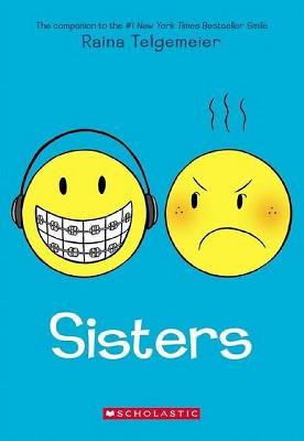 Sisters (Paperback) by Raina Telgemeier