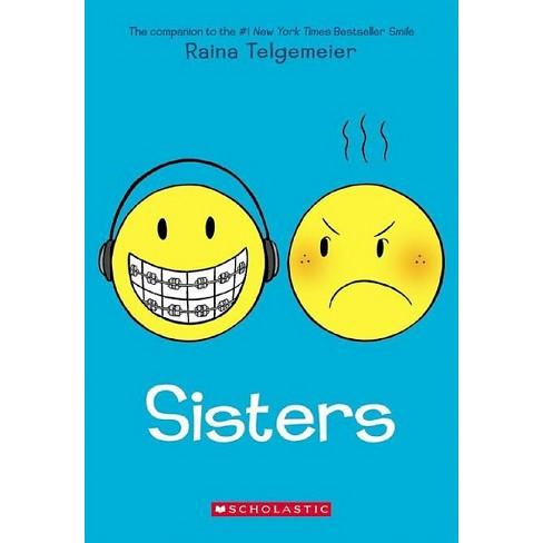 Sisters (Paperback) by Raina Telgemeier - image 1 of 2
