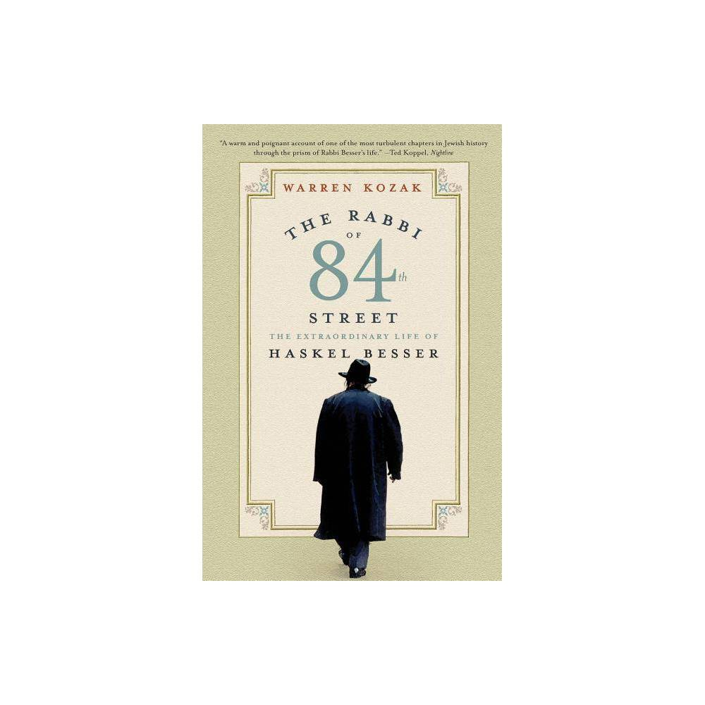 The Rabbi Of 84th Street By Warren Kozak Paperback