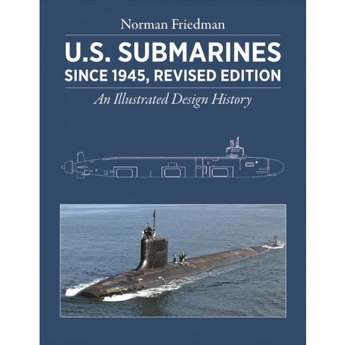 u s submarines since 1945 an illustrated design target