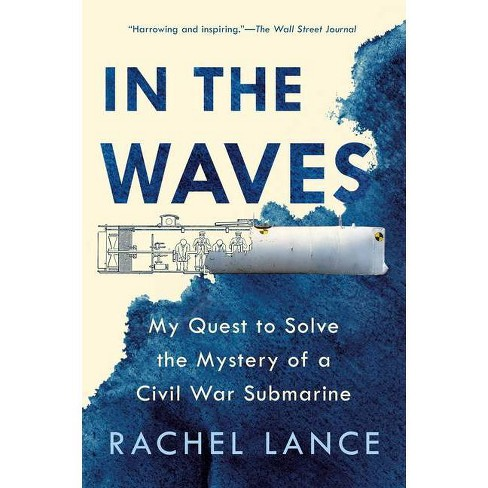 In the Waves - by  Rachel Lance (Paperback) - image 1 of 1